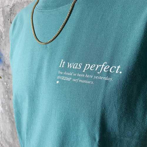 Pukas It's Was Perfect (jungle) -T-Shirt